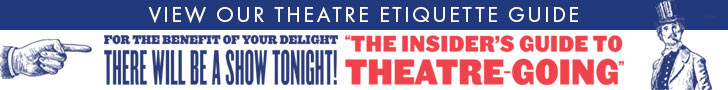 Click here to download our Theatre Etiquette Guide