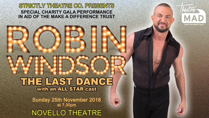Robin Windsor - The Last Dance at Novello Theatre